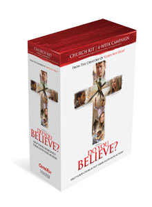 "The Official ""Do You Believe?"" Church Kit"