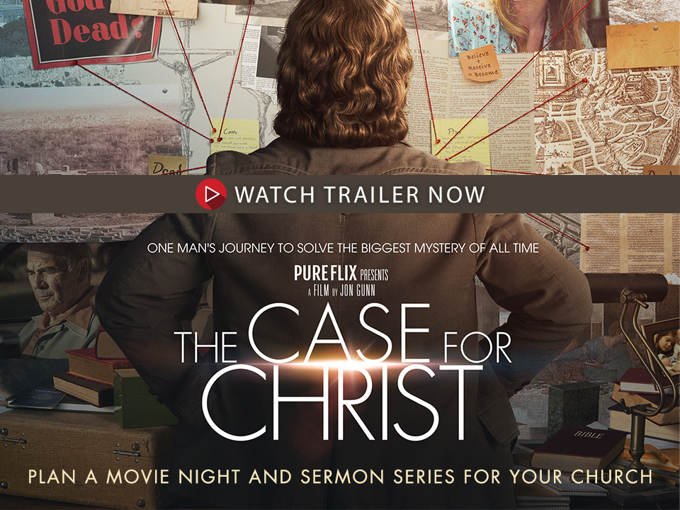 Read More The Case for Christ