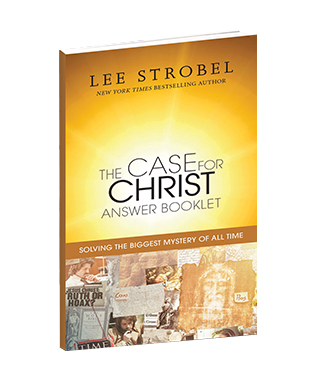 Lesson Plans The Case for Christ