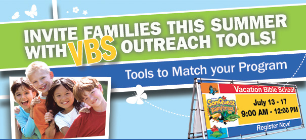 Invite Families This Summer With VBS Outreach Tools