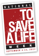 To Save A Life Week - September 6-12, 2010