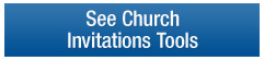 See More Church Invitation Tools