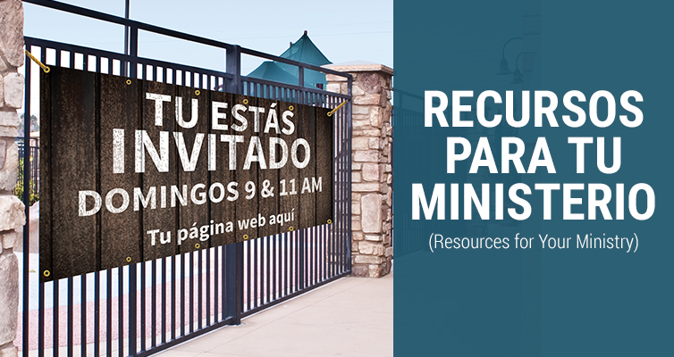 Recursos para tu Ministario - Resources for Your Ministry