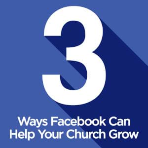 No matter who your church is trying to reach, chances are they're on Facebook. Here are three ways Facebook can help your church grow.