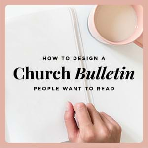 Expert Church Marketing and Outreach Ideas: Breathe new life into your church bulletins in 3 easy steps