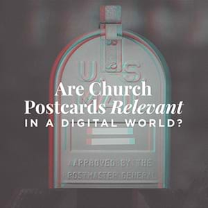 Church Postcards: Are church postcards relevant in a digital world?