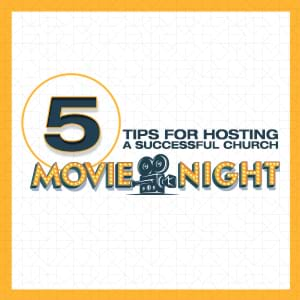 Expert Church Marketing and Outreach Ideas: 5 Tips for Hosting a Successful Church Movie Night
