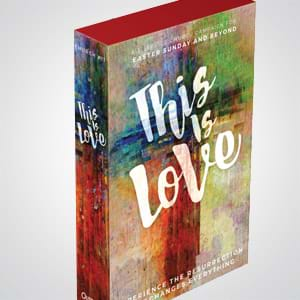 This Is Love: A Complete 5-Week Sermon Series