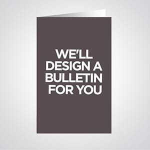 Church Bulletins: Create your own bulletin or let us create a custom bulletin design