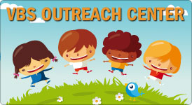 VBS Outreach Center