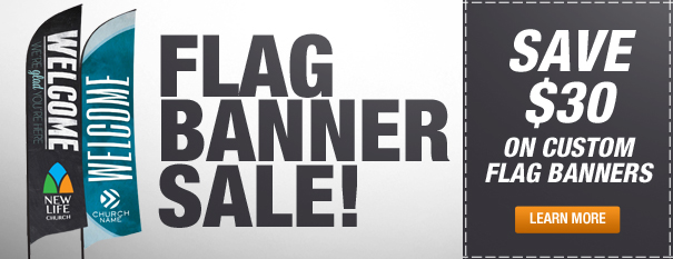 Custom Flag Banner Sale!