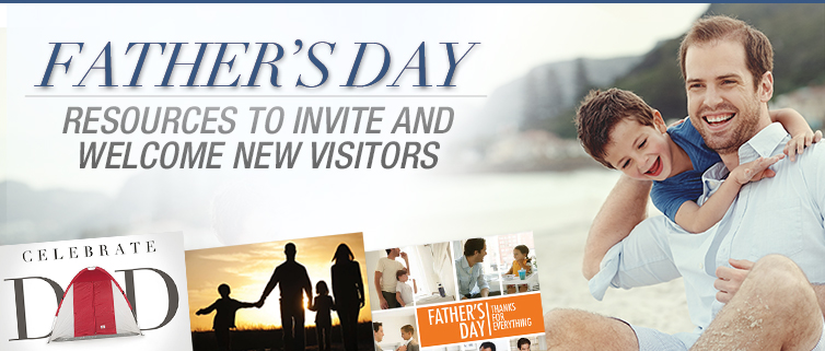 Father's Day Church Resources to Invite and Welcome New Visitors