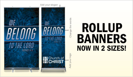 RollUp Banner and Stand - $149, X-Banner and stand - $89