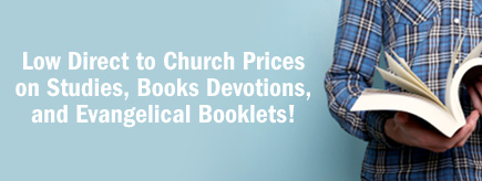 Your Source for Outreach Studies, Books, Devotions, and Evangelical Booklets!