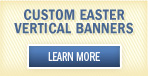 Custom Easter Vertical Banners