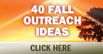40 Fall Outreach Ideas