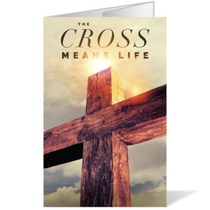 Cross Means Life Bulletins