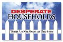 Desperate Households Banner