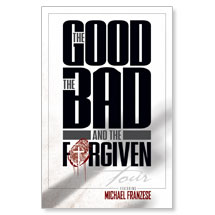 Good, Bad, Forgiven Tour