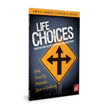 Life Choices Sm Group Leader Guide single StudyGuide