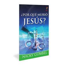 Alpha: Why Did Jesus Die? Spanish Edition