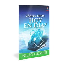 Alpha: Does God Heal Today? Spanish Edition
