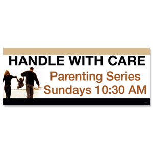 Handle with Care Banners
