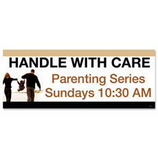 Handle with Care Banner