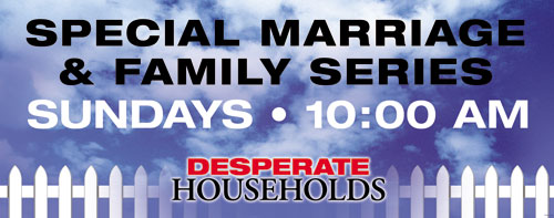 Banners, Sermon Series, Desperate Households - 10, 4' x 10'