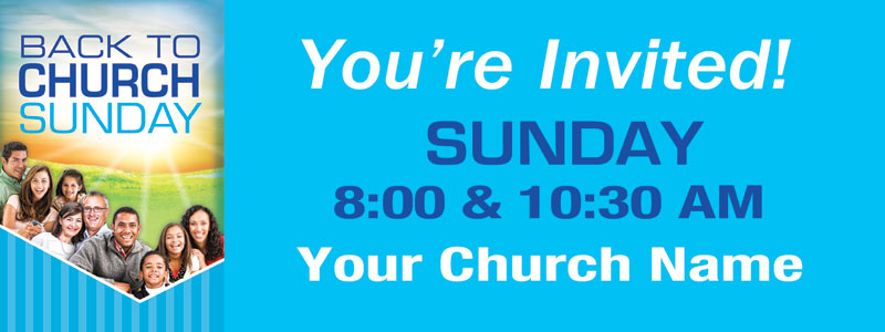 Banners, Back To Church Sunday, Youre Invited BTC - 3 x 8, 3' x 8'