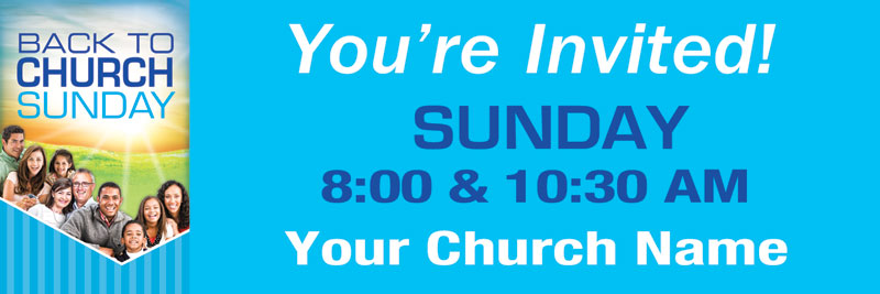 Banners, Back To Church Sunday, Youre Invited BTC - 5x15, 5' x 15'
