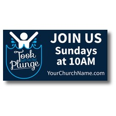 Took The Plunge Baptism Banner