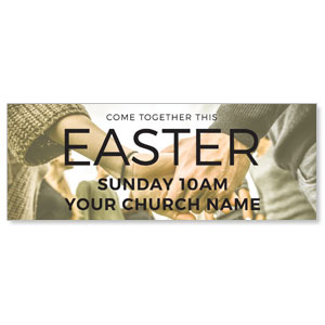 Easter Come Together Banners