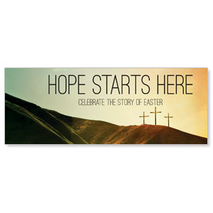 Hope Starts Here Calvary - 3x8 Stock Outdoor Banners