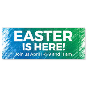 Easter Is Here Banners