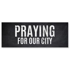 Slate Praying For Our City Stock Outdoor Banners