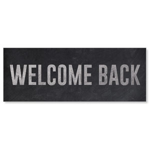Slate Welcome Back Stock Outdoor Banners