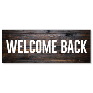 Dark Wood Welcome Back Stock Outdoor Banners