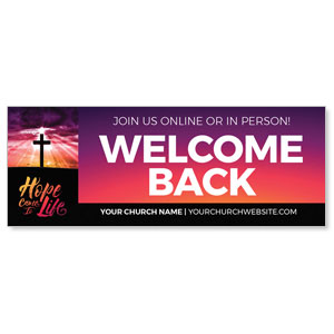 Hope Life Cross Welcome Back ImpactBanners