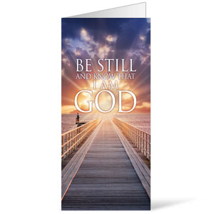 Be Still  11 x 17 Bulletins