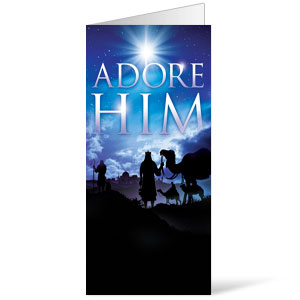 Adore Him 11 x 17 Bulletins