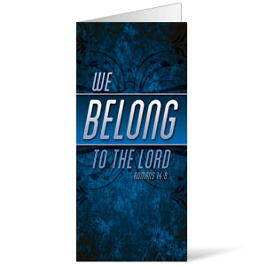 We Belong to the Lord Bulletins