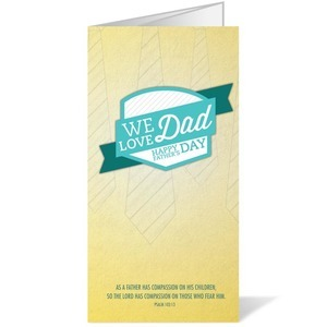 We Love Dad 11 x 17 Bulletins