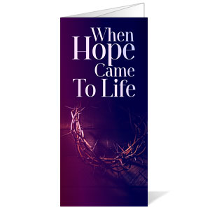 Hope Came to Life Bulletins