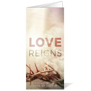 Love Reigns Bulletins