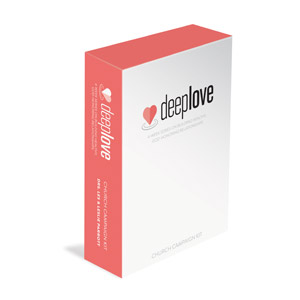 Deep Love Church Kit Campaign Kits