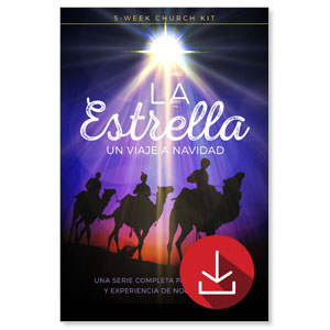 The Star A Journey to Christmas SPANISH Advent and Christmas Eve Kit (5-week) Campaign Kits