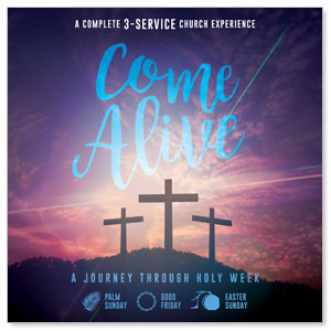 Come Alive Easter Journey Campaign Kits