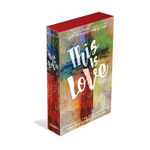 This is Love Easter Campaign Kits