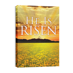 He is Risen Wall Art